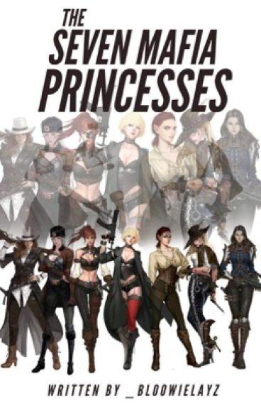 The Seven Mafia Princesses (Grim Reapers)