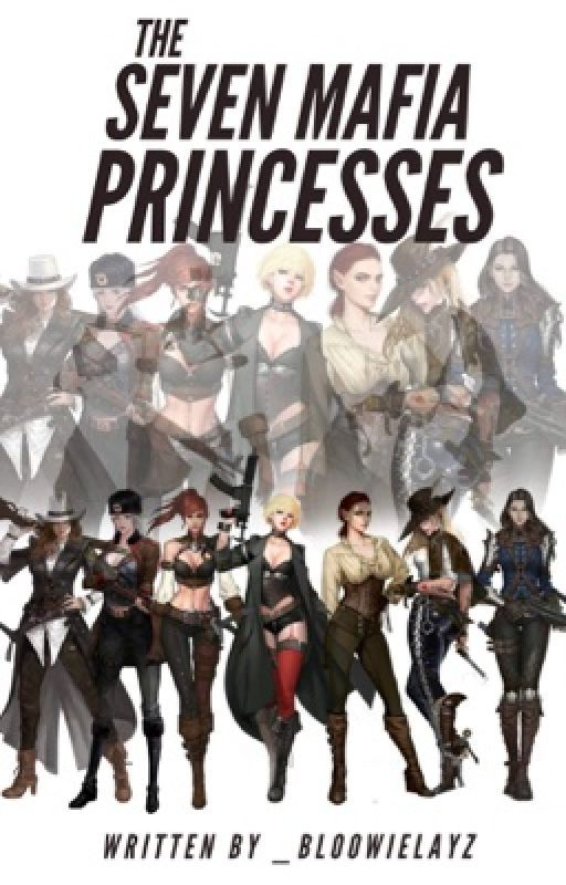 The Seven Mafia Princesses (Grim Reapers) by _bloowielay715