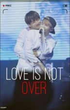 Love is not over ✒ m.yg ; k.th by onchikkken