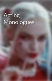 Acting Monologues by gotham90210