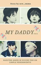 My Daddy . . . {YoonMin} by new_omma