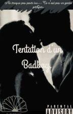 Tentation d'un bad boy  by Smoky_Stef