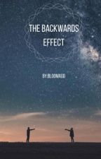 The Backwards Effect by bloomagd