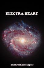 ♡ electra heart ♡ | (m.c) [wattys 2016] by punkrockpineapples