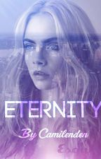 Eternity //1&2 by Camilenden