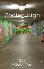 Zodiac High by Mikala-Rae