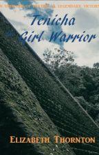 Tenicha the Girl Warrior by Zevaldrina