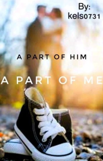 A Part Of Him, A Part Of Me