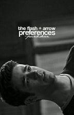 THE FLASH + ARROW | preferences by -punkdean