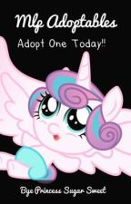 Mlp Adoptions!! Adopt one today!! by PrincessSugarSweet