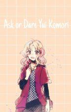 ask/dare yui komori  by _kpop_rules_