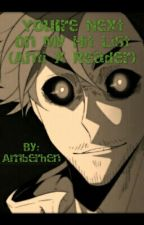 You're Next On My Hit List (Anti x Reader) by Amberhen