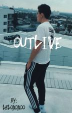Outlive GD + ED by leloxoxoo