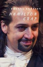 Hamilton Crap by Brenna-Hamiltrash