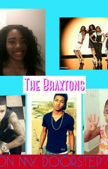 The Braxtons on My Doorstep...WHAT?!?