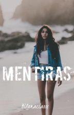 MENTIRAS. by MilaMaciasss