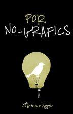 NO-GRAFICS by itsmonizze