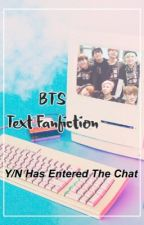 BTS || Text FanFiction by deanphobia