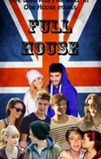 Full House (One Direction) by NoNameOrUnidentified