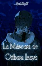 La Máscara de Orihara Izaya by Pazhitaa714