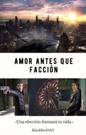 Amor Antes que Facción: Divergente.