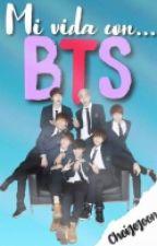 Mi Vida Con BTS. by ChoiJeJoon