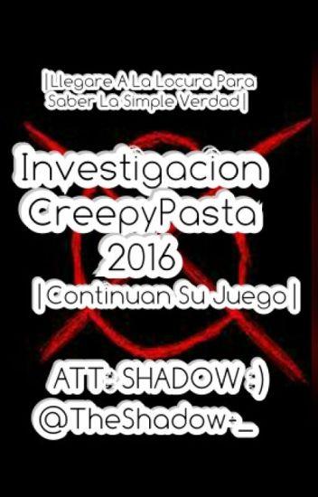 Mi Investigacion Creepypasta
