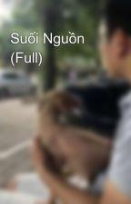Suối Nguồn (Full) by hoaidomanh