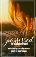 Possessed - Harry Potters twin sister book 2 by 7Justdealwithit7