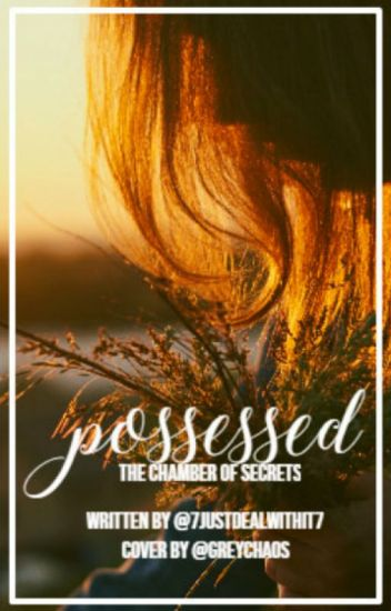 Possessed - Harry Potters twin sister book 2