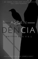 Ascendência by ZoeMoony