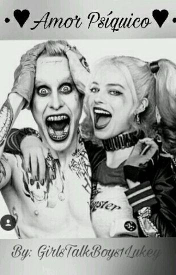 *AMOR PSIQUICO* (Joker Y Harley)