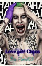 Love and Chaos (Joker love story)  by mtb04308