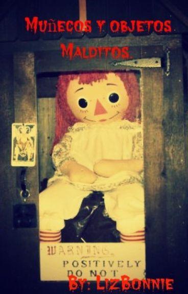 Muñecos y objetos malditos.
