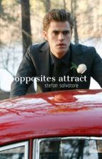Opposites Attract (Stefan Salvatore) by Maddiekins618