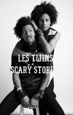 Les Twins scary stories by LTWICKED
