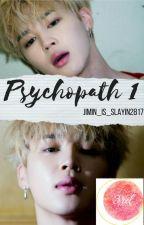 Psychopath 1 | Park Jimin by Jimin_is_slayin2837