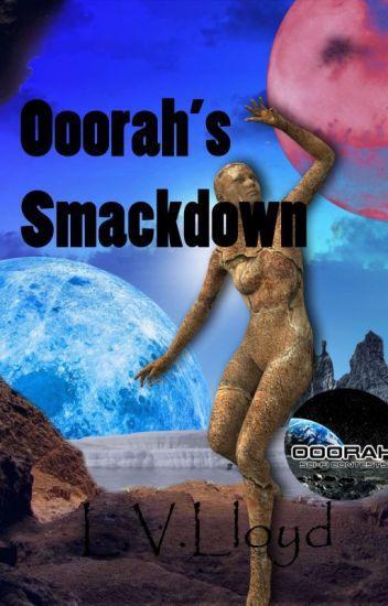 Ooorah's Smackdown 2016