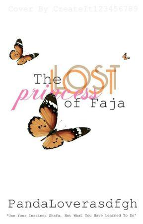 The Lost Princess of Faja by Pandaloverasdfgh