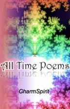 All time poems by CharmSpirit