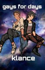 gays for days - klance by nikaravenscraft