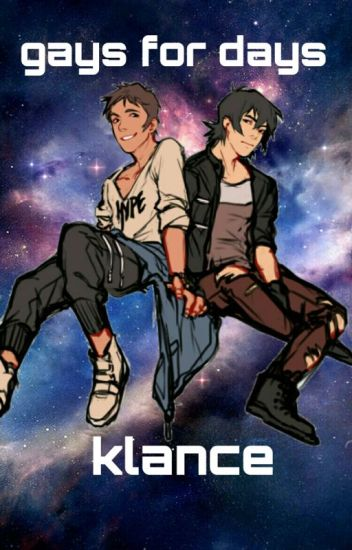 gays for days - klance