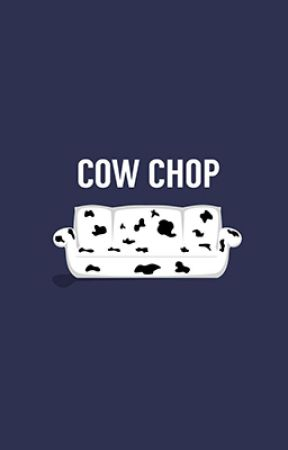 Preferences & One Shots [cow chop] by caylynneliz