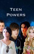 Teen Powers by TeenPowers17