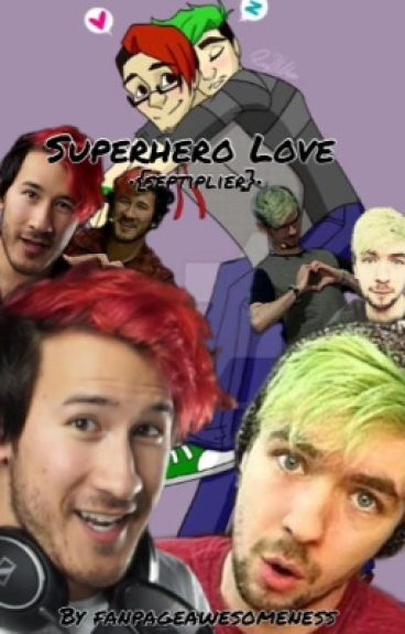 Superhero Love •{septiplier}•