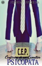 Confissões de um Executivo Psicopata by Jejessikas