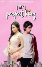 [My] Perfect King (COMPLETED) by Blackpinkstories