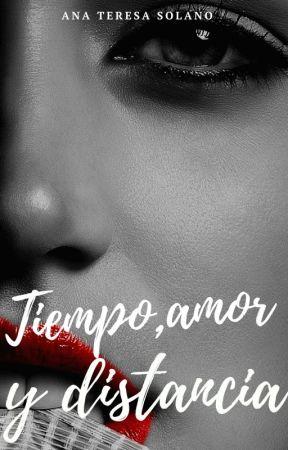 Tiempo, amor y distancia by anatsolano