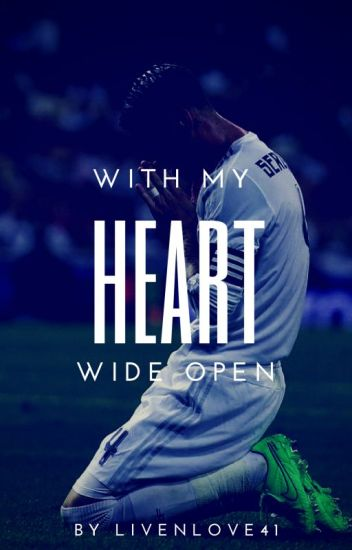 With My Heart Wide Open