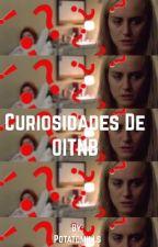 Curiosidades de OITNB by CamiArevalo24